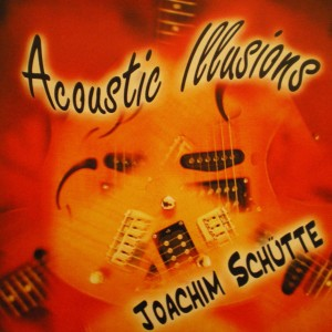 Joachim Schütte – Acoustic Illusions